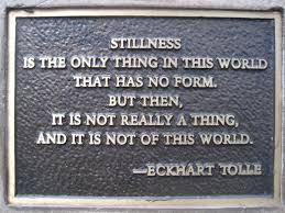Stillness - Eckhart Tolle